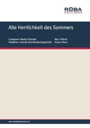 Alle Herrlichkeit des Sommers (German Edition)