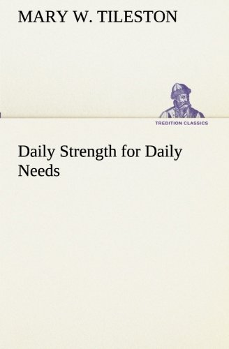 Daily Strength for Daily Needs (TREDITION CLASSICS) pdf epub
