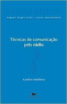 Book Técnicas de Comunicação Pelo Rádio (Em Portuguese do Brasil)