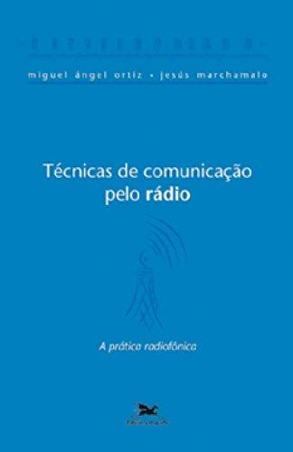 Download Técnicas de Comunicação Pelo Rádio (Em Portuguese do Brasil) pdf epub