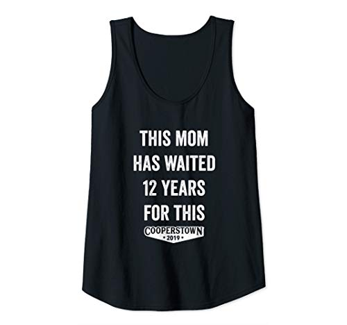 (Womens This Mom Has Waited 12 Years for This Cooperstown Tank Top)