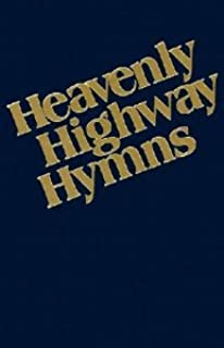 Heavenly highway hymns (second edition): brentwood-benson.