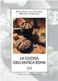 La cucina dell'antica Roma