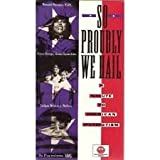 So Proudly We Hail - A Salute to American Patriotism [VHS]