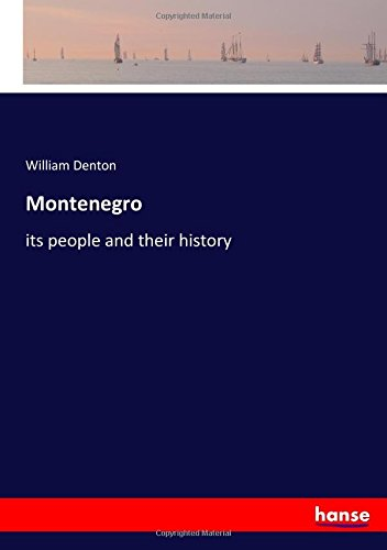 Download Montenegro: its people and their history ebook