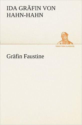 Book Gräfin Faustine (TREDITION CLASSICS)