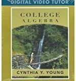 College Algebra, Digital Videos, Cynthia Y. Young, 0471707074