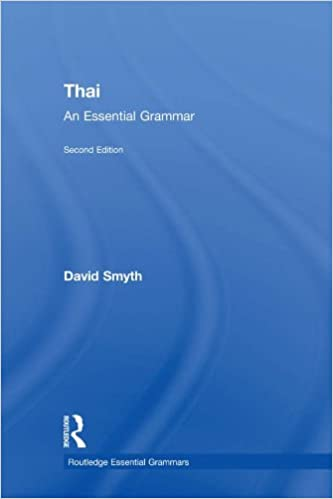 Thai an essential grammar routledge essential grammars kindle thai an essential grammar routledge essential grammars kindle edition by david smyth reference kindle ebooks amazon fandeluxe Images