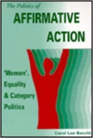 Book The Politics of Affirmative Action: ′Women′, Equality and Category Politics
