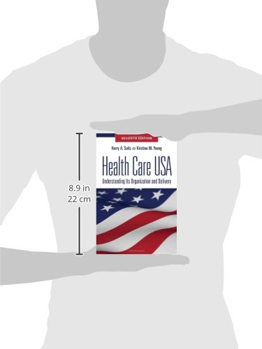 Health Care USA: Understanding Its Organization and Delivery, Seventh Edition by Brand: Jones n Bartlett Learning