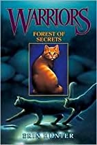 Forest of Secrets (Warriors Series #3) by…