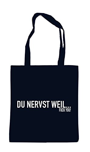Du Nervst Weil... Bag Black Certified Freak