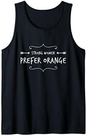 Strong Women Prefer Orange Tank Top