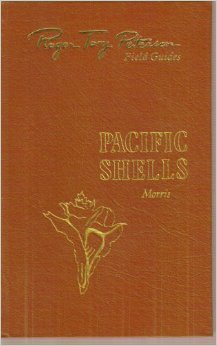 Pacific Coast shells: Including shells of Hawaii and the Gulf of California (Roger Tory Peterson field ()