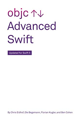 Advanced Swift: Updated for Swift 5