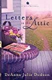 Letters in the Attic, Deanna Julie Dodson, 1596353066