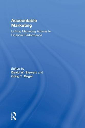 Accountable Marketing: Linking marketing actions to financial performance