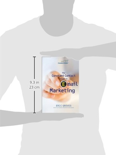 The Constant Contact Guide To Email Marketing Eric Groves