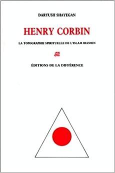 Book Henry Corbin: La topographie spirituelle de l'Islam iranien (Collection