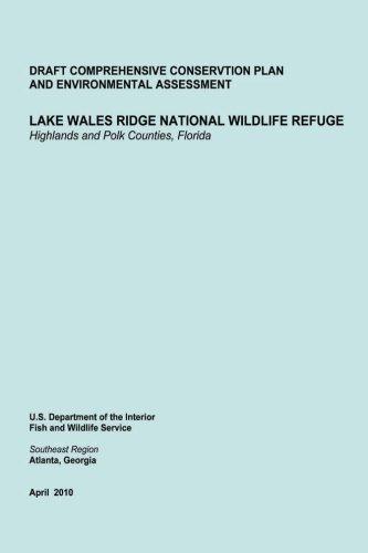 Download Lake Wales Ridge National Wildlife Refgue Highlands and Polk Counties, Florida PDF ePub fb2 ebook