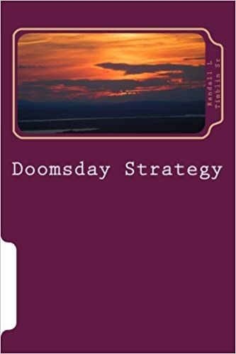 Doomsday Strategy: Can it Be Stopped?: Volume 1 (Company Business)