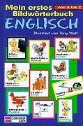 Mein erstes Bildwörterbuch Englisch von A bis Z