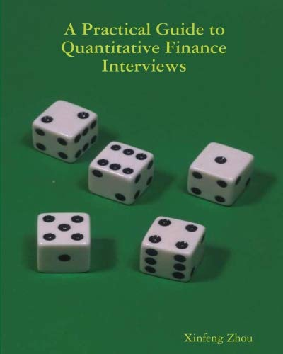 A Practical Guide To Quantitative Finance Interviews]()