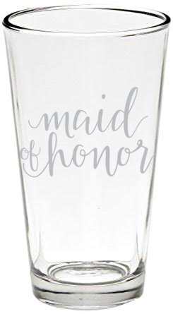 Honor Glass - Maid of Honor, Wedding Party Beer Pint Glasses, Full 16 oz.