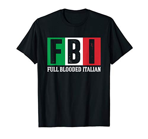 FBI Full Blooded Italian -