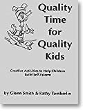Quality Time for Quality Kids, Glenn Smith and Kathy Tomberlin, 0944337090