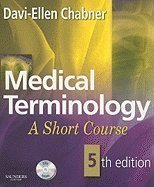 Medical Terminology:: Short Course _ 5TH EDITION