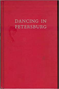 Dancing In Petersburg: The Memoirs Of Kschessinska (Da Capo series in dance)