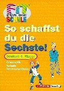 Fit für die Schule, So schaffst du die Sechste!, Deutsch, neue Rechtschreibung