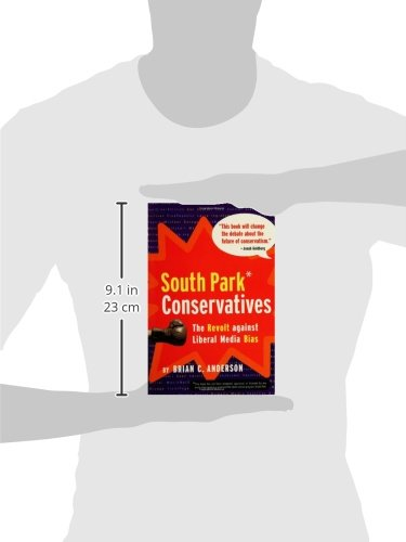 South Park Conservatives: The Revolt Against Liberal Media