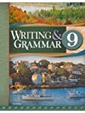 Writing/Grammar 9 Student Text, Denise Patton & Elizabeth Rose Dana Gage, 1591664578
