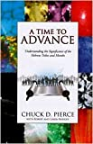 chuck pierce a time to advance - A Time to Advance: Understanding the Significance of the Hebrew Tribes and Months