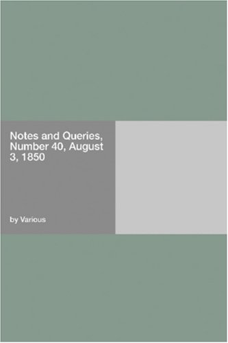 Download Notes and Queries, Number 40, August 3, 1850 pdf epub