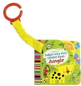 Jungle First Babys (Baby's Very First Stroller Book Jungle)