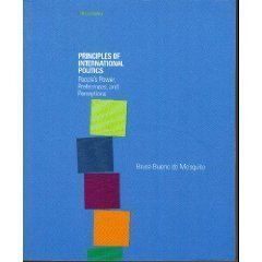 Principles of International Politics: Peoples Power, Preferences, and Perceptions