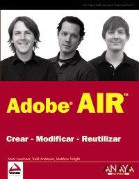 Adobe Air: Crear-modificar-reutilizar / Create-Modify-Reuse