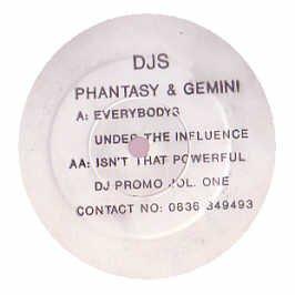 Price comparison product image DJ Phantasy & Gemini / Everybodys Under The Influence