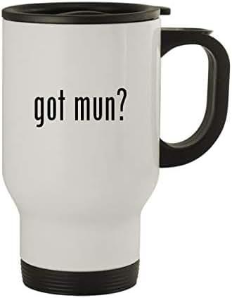got mun? - Stainless Steel 14oz Travel Mug, White