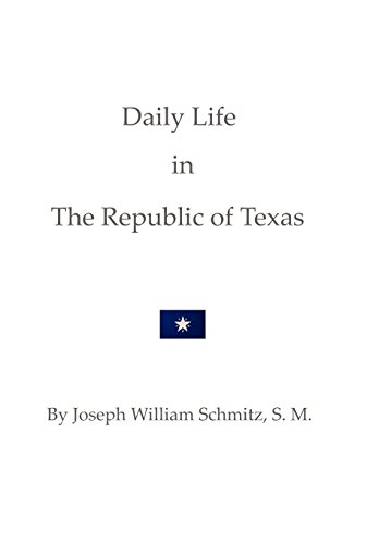 Daily Life in the Republic of Texas