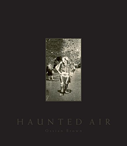 Anonymous Halloween photographs from c.1875–1955—truly haunting Americana, with a foreword by David Lynch   The photographs in Haunted Air provide an extraordinary glimpse into the traditions of this...