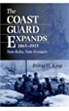 The Coast Guard Expands, 1865-1915: New Roles, New Frontiers