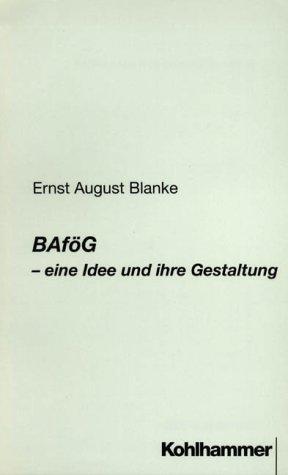 BAföG - eine Idee und ihre Gestaltung
