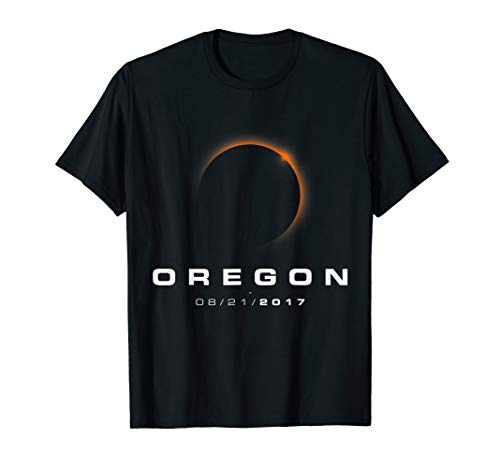 Oregon Eclipse Tshirts - Oregon Total Solar Eclipse 2017 (Best Eclipse Viewing In Oregon)