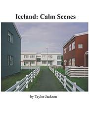 Iceland: Relaxing Scenes
