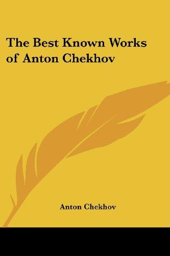 The Best Known Works of Anton Chekhov