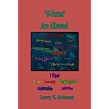 [ 'U-Turns' Are Allowed by Johnson, Larry V ( Author ) Nov-2013 Paperback ]